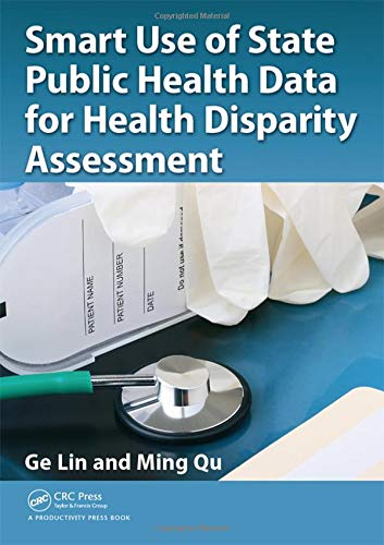 9781482205312: Smart Use of State Public Health Data for Health Disparity Assessment