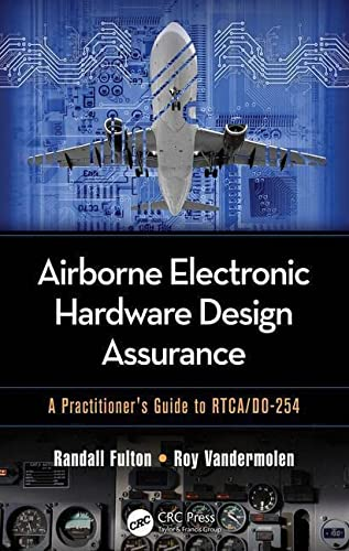 9781482206050: Airborne Electronic Hardware Design Assurance: A Practitioner's Guide to RTCA/DO-254