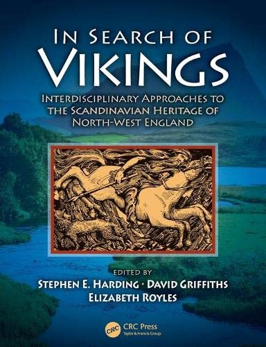 In Search of the Vikings: Harding, Stephen E.