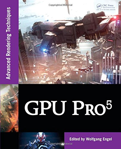 9781482208634: GPU Pro 5: Advanced Rendering Techniques