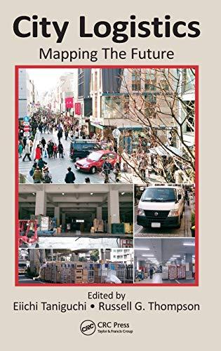 9781482208894: City Logistics: Mapping The Future