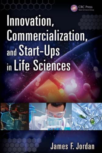 Innovation, Commercialization, and Start-ups in Life Sciences: Jordan, James F.