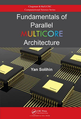9781482211184: Fundamentals of Parallel Multicore Architecture (Chapman & Hall/CRC Computational Science)