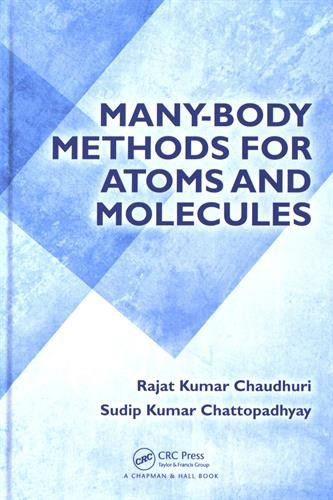 9781482211900: Many-Body Methods for Atoms and Molecules