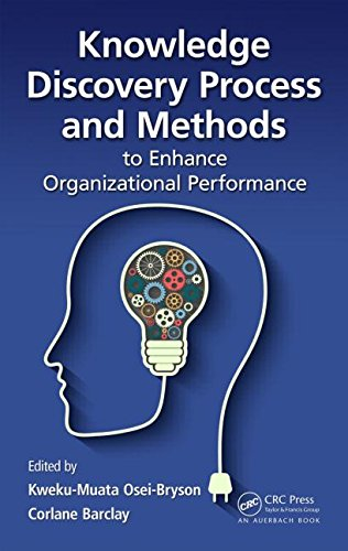 9781482212365: Knowledge Discovery Process and Methods to Enhance Organizational Performance