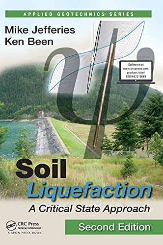 9781482213683: Soil Liquefaction: A Critical State Approach, Second Edition (Applied Geotechnics)