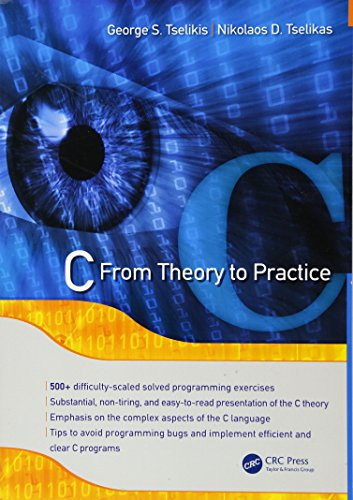 9781482214505: C: From Theory to Practice