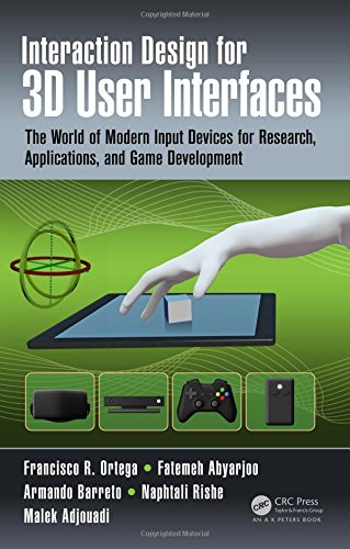 9781482216943: 3D User Input Interfaces: The World of Modern Input Devices for Research, Applications, and Game Development