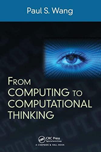 From Computing to Computational Thinking: Paul S. Wang