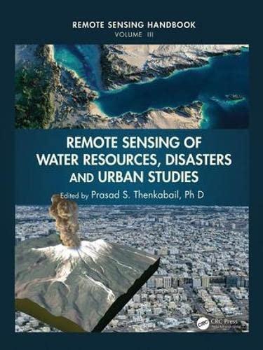9781482217919: Remote Sensing of Water Resources, Disasters, and Urban Studies: Volume 2 (Remote Sensing Handbook)