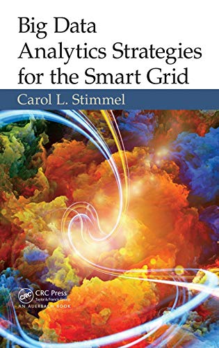9781482218282: Big Data Analytics Strategies for the Smart Grid
