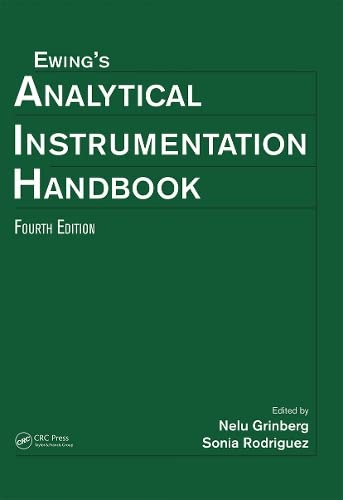 9781482218671: Ewing's Analytical Instrumentation Handbook, Fourth Edition