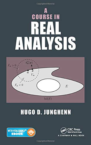9781482219272: A Course in Real Analysis