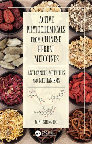 9781482219869: Active Phytochemicals from Chinese Herbal Medicines: Anti-Cancer Activities and Mechanisms