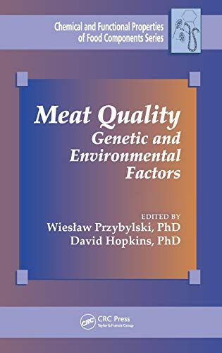 9781482220315: Meat Quality: Genetic and Environmental Factors (Chemical & Functional Properties of Food Components)