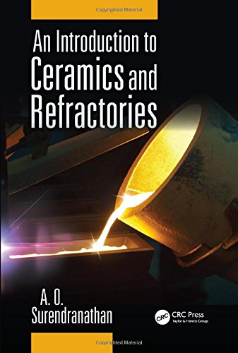 9781482220445: An Introduction to Ceramics and Refractories
