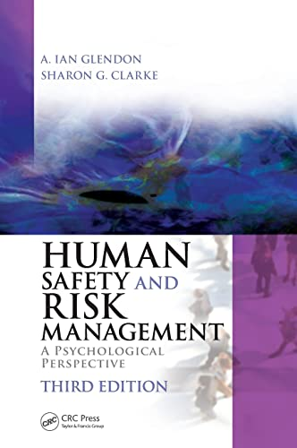 Human Safety and Risk Management : A: A. Ian Glendon;