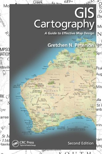 9781482220674: GIS Cartography: A Guide to Effective Map Design, Second Edition