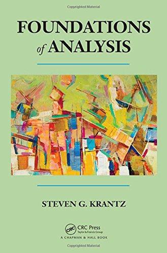 Foundations of Analysis: Krantz, Steven G.