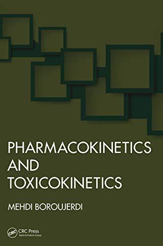 Pharmacokinetics and Toxicokinetics: Boroujerdi, Mehdi