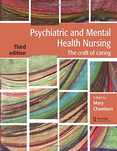 9781482221954: Psychiatric and Mental Health Nursing: The craft of caring