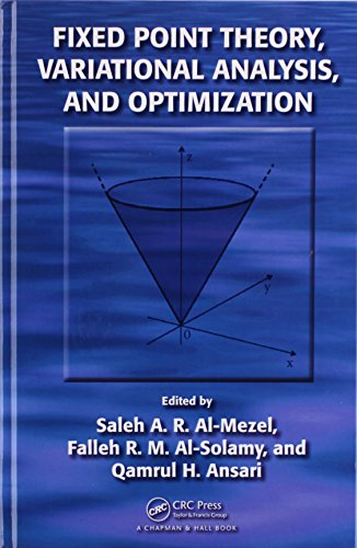 9781482222074: Fixed Point Theory, Variational Analysis, and Optimization