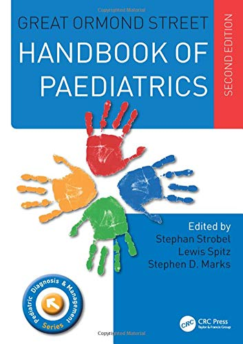 9781482222791: Great Ormond Street Handbook of Paediatrics (Pediatric Diagnosis and Management)