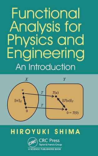 9781482223019: Functional Analysis for Physics and Engineering: An Introduction