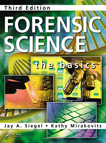9781482223330: Forensic Science: The Basics, Third Edition