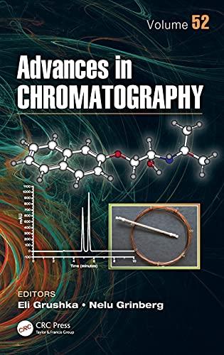 9781482223507: Advances in Chromatography, Volume 52