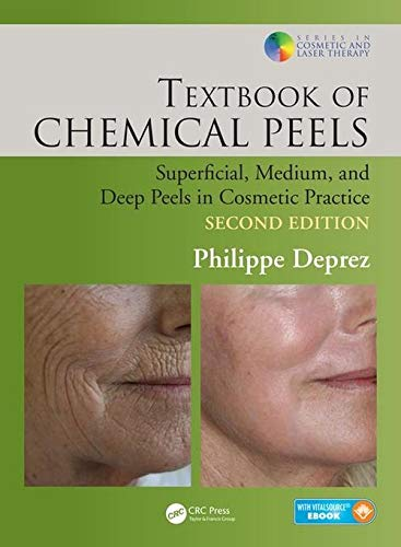 Textbook of Chemical Peels, Second Edition: Deprez, Philippe