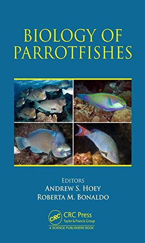 9781482224016: Biology of Parrotfishes