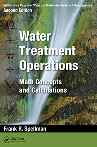 Mathematics Manual for Water and Wastewater Treatment: Spellman, Frank R.