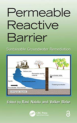 Permeable Reactive Barrier: Sustainable Groundwater Remediation (Advances in Trace Elements in the ...