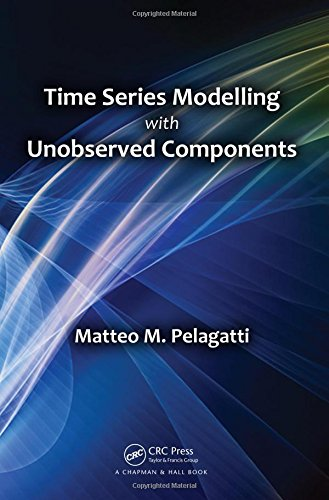 9781482225006: Time Series Modelling with Unobserved Components