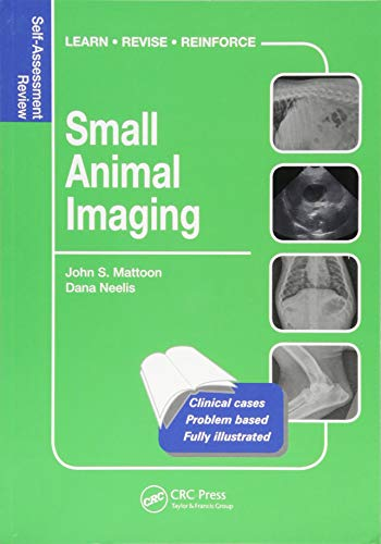 9781482225204: Small Animal Imaging: Self-Assessment Color Review (Veterinary Self-Assessment Color Review Series)