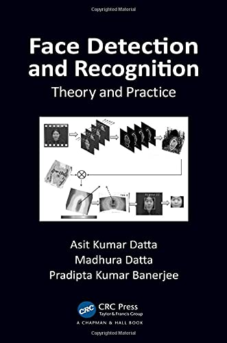 9781482226546: Face Detection and Recognition: Theory and Practice