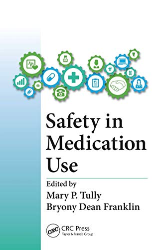 9781482227000: Safety in Medication Use
