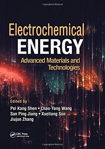 9781482227277: Electrochemical Energy: Advanced Materials and Technologies (Electrochemical Energy Storage and Conversion)