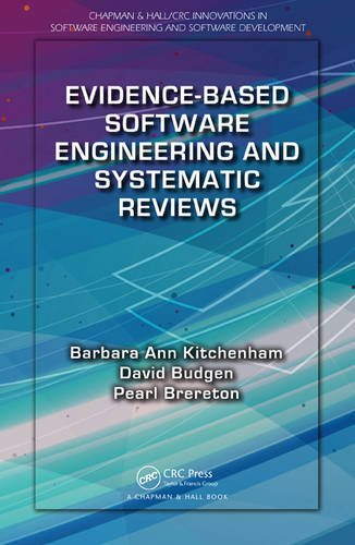 9781482228656: Evidence-Based Software Engineering and Systematic Reviews (Chapman & Hall/CRC Innovations in Software Engineering and Software Development Series)
