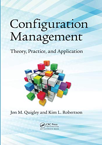 9781482229356: Configuration Management: Theory, Practice, and Application