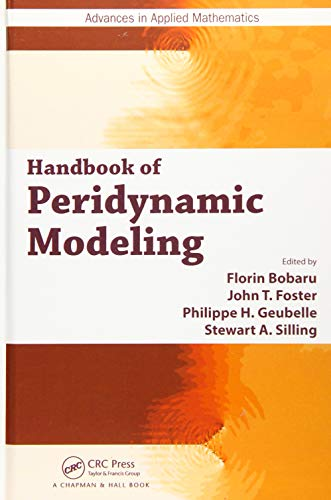 9781482230437: Handbook of Peridynamic Modeling (Advances in Applied Mathematics)