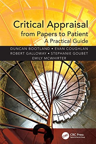 9781482230451: Critical Appraisal from Papers to Patient: A Practical Guide