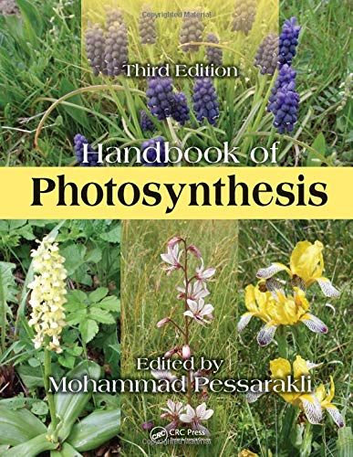 Handbook of Photosynthesis, Third Edition (Books in Soils, Plants, and the Environment): CRC Press