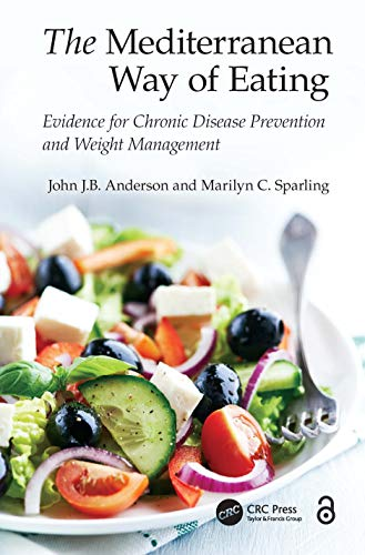 9781482231250: The Mediterranean Way of Eating: Evidence for Chronic Disease Prevention and Weight Management