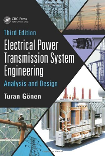 9781482232226: Electrical Power Transmission System Engineering: Analysis and Design, Third Edition