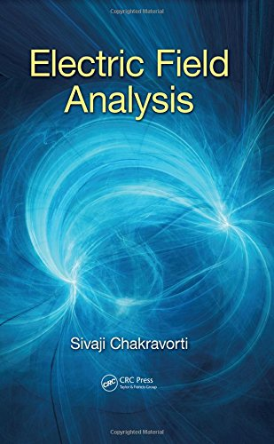 9781482233360: Electric Field Analysis