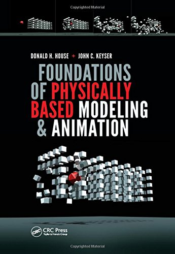 9781482234602: Foundations of Physically Based Modeling and Animation