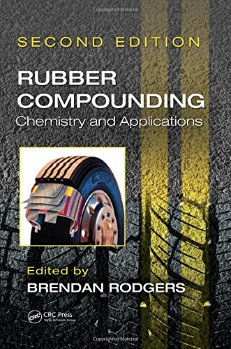 Rubber Compounding (Hardcover): Brendan Rodgers