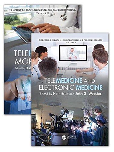 9781482236552: The E-Medicine, E-Health, M-Health, Telemedicine, and Telehealth Handbook (Two Volume Set)